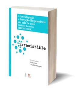 """Capa E-Book: """"A investigação e inovação responsáveis em sala de aula: métodos de ensino IRRESISTIBLE"""""""