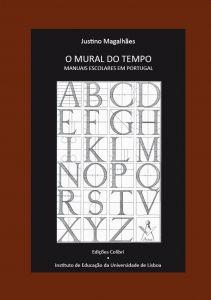 """Capa do livro """"O Mural do Tempo. Manuais Escolares em Portugal"""". Organizadores: Justino Magalhães"""