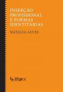 """Capa do livro """"Inserção Profissional e Formas Identitárias"""", de Natália Alves"""