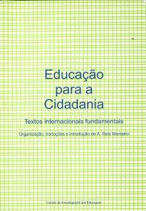 """Capa do livro """"Educação para a Cidadania: Textos Internacionais Fundamentais"""". Organizador: A. Reis Monteiro"""