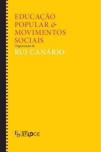 """Capa do livro """"Educação Popular e Movimentos Sociais"""", de Rui Canário"""