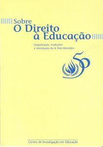 """Capa do livro """"Sobre o Direito à Educação"""". Organizador: A. Reis Monteiro"""