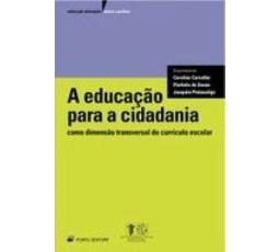 A Educação para a Cidadania como Dimensão Transversal do Currículo Escolar