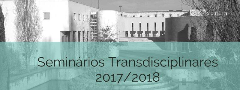 Seminários Transdisciplinares 2017/2018