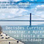 IV Colóquio Luso-Afro-Brasileiro de Questões Curriculares