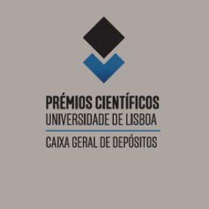 Prémios Científicos Universidade de Lisboa/Caixa Geral de Depósitos 2018