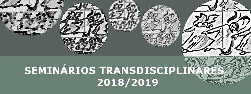 Seminários Transdisciplinares 2018/2019