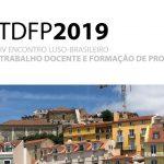 IV Encontro Luso-Brasileiro Trabalho Docente e Formação de Professores