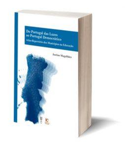 """Capa do E-Book """"Do Portugal das luzes ao Portugal democrático. Atlas-Repertório dos Municípios na Educação"""""""