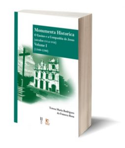 """Capa do E-Book """"Monumenta Historica. O Ensino e a Companhia de Jesus (séculos xvi a xviii). Volume I (1540-1580)"""", de Teresa Maria Rodrigues da Fonseca Rosa"""