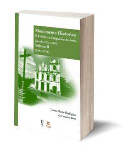 "Capa do E-Book ""Monumenta Historica. O Ensino e a Companhia de Jesus (séculos xvi a xviii). Volume II (1581-1700)"", de Teresa Maria Rodrigues da Fonseca Rosa"