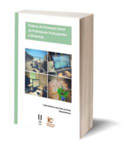 """Capa do E-Book """"Práticas de Formação Inicial de Professores: Participantes e Dinâmicas"""""""