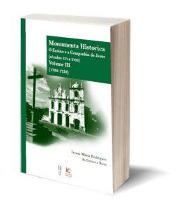 "Capa do E-Book ""Monumenta Historica. O Ensino e a Companhia de Jesus (séculos xvi a xviii). Volume III (1700-1759)"", de Teresa Maria Rodrigues da Fonseca Rosa"