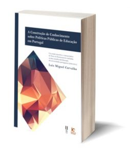 """Capa do E-Book """"A Construção de Conhecimento sobre Políticas Públicas de Educação em Portugal"""", de Luís Miguel Carvalho"""