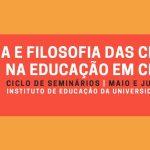 Seminário História e Filosofia das Ciências na Educação em Ciências