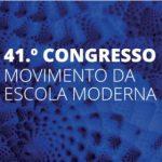 41º Congresso Nacional do MEM no Instituto de Educação