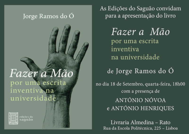 """livro """"Fazer a mão. Por uma escrita inventiva na universidade"""" de Jorge Ramos do Ó"""
