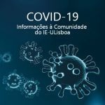 COVID-19: Informações à Comunidade do IE-ULisboa