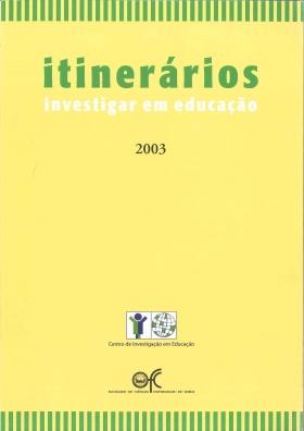 Itinerários Investigar em Educação 2003