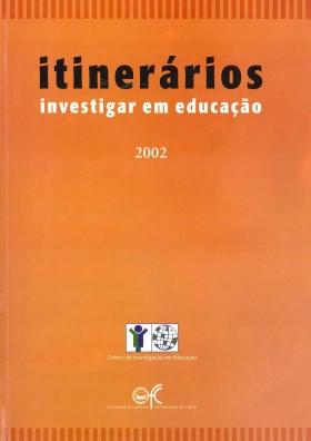 Itinerários Investigar em Educação 2002