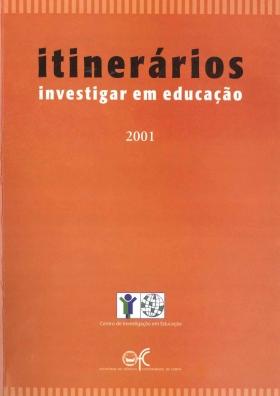 Itinerários Investigar em Educação 2001