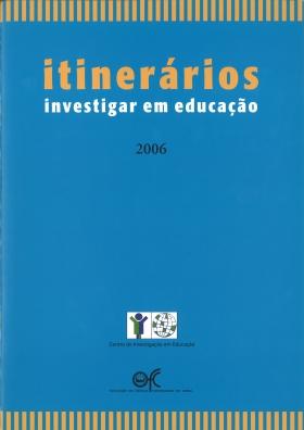 Itinerários Investigar em Educação 2006