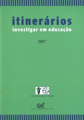 Itinerários Investigar em Educação 2007