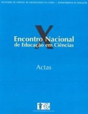 """Capa do livro """"Actas do X Encontro Nacional de Educação em Ciências: A Aprendizagem Formal e Informal"""". Organizadora: Teresa Oliveira"""